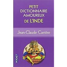 Petit Dictionnaire amoureux de l'Inde