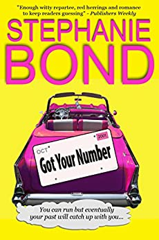 Got Your Number (a humorous romantic mystery) (English Edition) von [Bond, Stephanie]