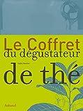 Telecharger Livres Le Coffret du degustateur de the (PDF,EPUB,MOBI) gratuits en Francaise