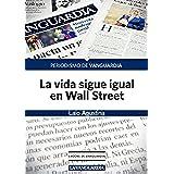 La vida sigue igual en Wall Street