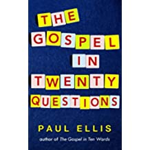 The Gospel in Twenty Questions (English Edition)
