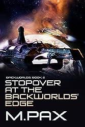 Stopover at the Backworlds' Edge