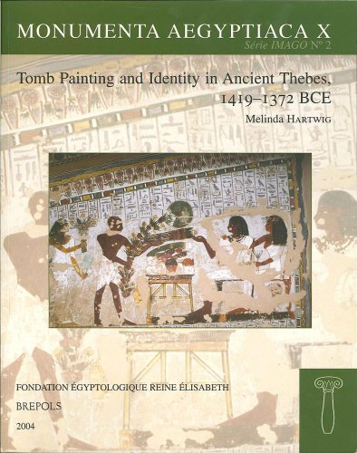 Tomb Painting And Identity in Thebes, 1419-1372 Bce