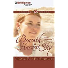 Beneath a Harvest Sky (Desert Roses Series) by Tracie Peterson (2011-07-28)