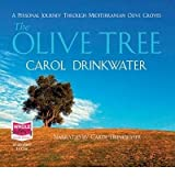 [(The Olive Tree)] [ By (author) Carol Drinkwater, Read by Carol Drinkwater ] [April, 2009]