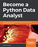 #10: Become a Python Data Analyst: Perform exploratory data analysis and gain insight into scientific computing using Python