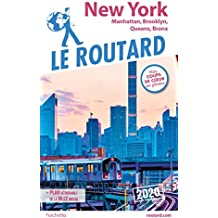 Guide du Routard New York 2020: Manatthan, Brooklyn, Queens, Bronx