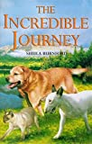 Incredible Journey (Children's Classics and Modern Classics)
