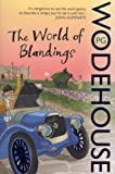 The World of Blandings: (Blandings Castle)