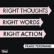 Right Thoughts,Right Words,Right Action [Vinyl LP]