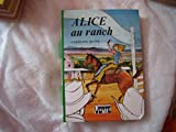 Alice au ranch.