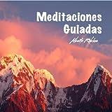 Meditaciones Guiadas [Explicit]