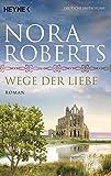 Wege der Liebe: Roman (O'Dwyer-Trilogie, Band 3) bei Amazon kaufen