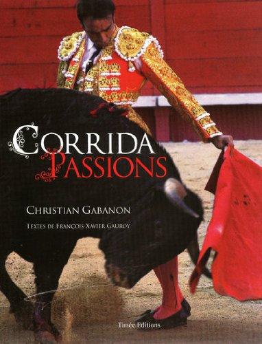 CORRIDAS PASSIONS par Collectif