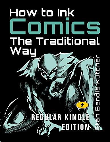How to Ink Comics: The Traditional Way: (Regular Kindle Edition) (English Edition)
