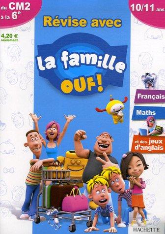 Révise avec la famille Ouf ! du CM2 à la 6e : Français Maths et des jeux d'anglais
