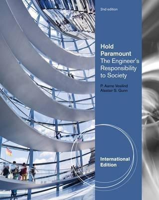 hold-paramount-the-engineers-responsibility-to-society-by-author-alastair-s-gunn-published-on-june-2