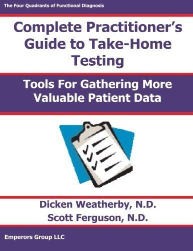 Practitioner's Guide to Take-Home Testing by Dicken Weatherby (2000-09-05)
