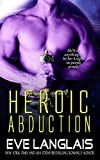 Heroic Abduction: Sci-Fi Alien Romance