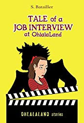 Tale of a Job Interview at OhlalaLand (OhlalaLand stories Book 1) (English Edition)