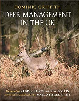 Deer Management in the UK by [Griffith, Dominic]