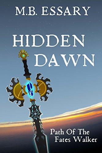 free kindle book Hidden Dawn: Path of the Fates Walker (Guardians of the Fates Book 1)