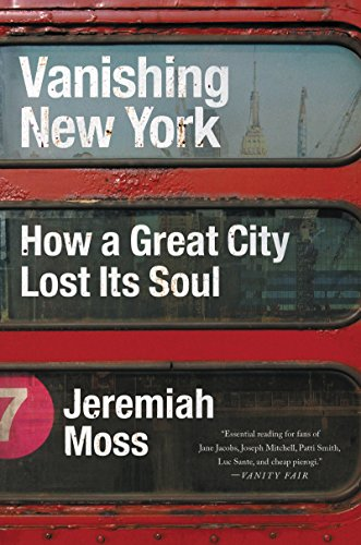 Vanishing New York: How a Great City Lost Its Soul por Jeremiah Moss