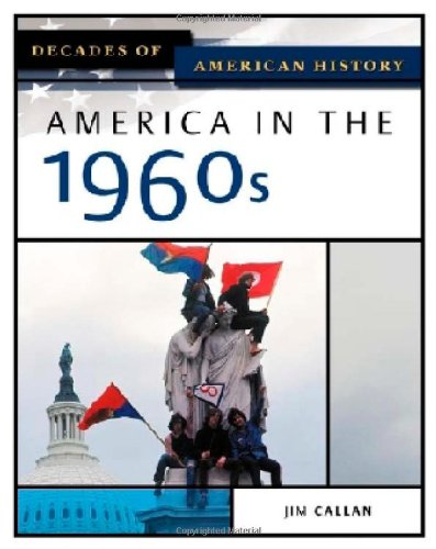 America in the 1960s (Decades of American History)