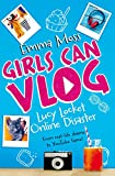Lucy Locket: Online Disaster (Girls Can Vlog, Band 1)