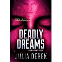 Deadly Dreams: A gripping suspense novel that will have you hooked (A Cooper and White Mystery Book 2) (English Edition)