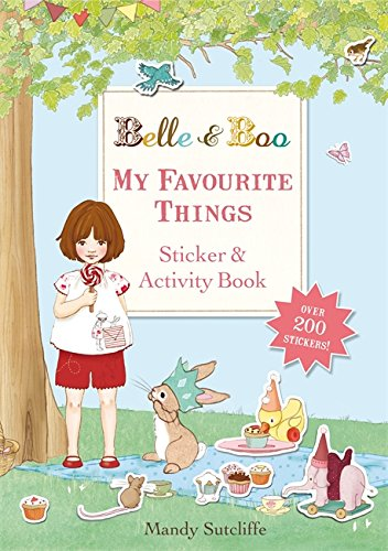 My Favourite Things: A Sticker and Activity Book (Belle & Boo)
