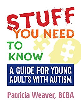 Descargar Por Utorrent 2015 Stuff You Need To Know: A Guide for Young Adults with Autism Archivos PDF