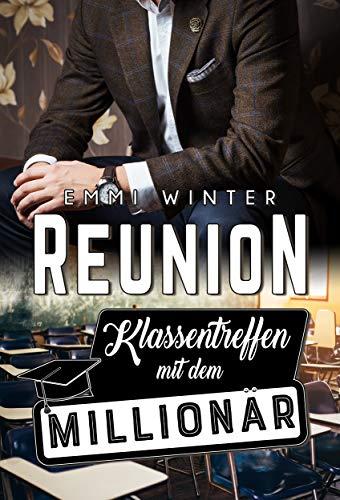 Reunion – Klassentreffen mit dem Millionär (Millionaires NightClub 8)