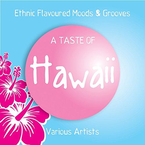 A Taste of Hawaii (Ethnic Flavoured Moods & Grooves) - Hawaii-taste