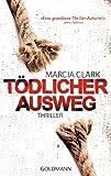 'Tödlicher Ausweg: Thriller' von Marcia Clark