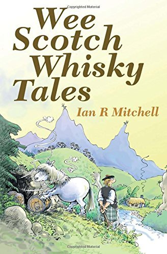 Wee Scotch Whisky Tales by Ian R. Mitchell (2015-05-05) par Ian R. Mitchell