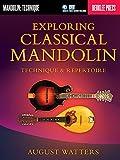 Exploring Classical Mandolin: Technique & Repertoire (Berklee Guide)