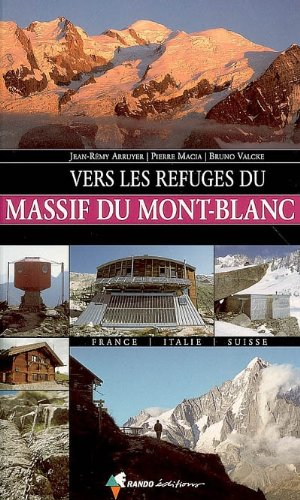 Vers les refuges du massif du Mont-Blanc
