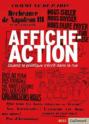 Affiche-Action: Quand la politique s'écrit dans la rue