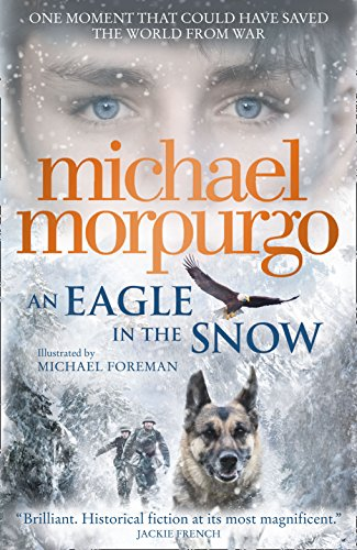 An Eagle in the Snow Michael Morpurgo