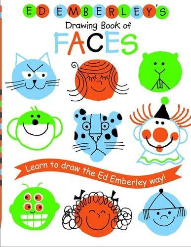 Ed Emberley's Drawing Book Of Faces (Ed Emberley Drawing Books)