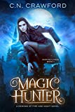 Magic Hunter (The Vampire's Mage Series Book 1) by C.N. Crawford