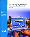 USB Design by Example: A Practical Guide to Building I/O Devices