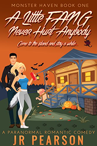 a-little-fang-never-hurt-anybody-a-paranormal-romantic-comedy-monster-haven-book-1-english-edition