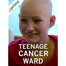 Teenage Cancer Ward [OV]