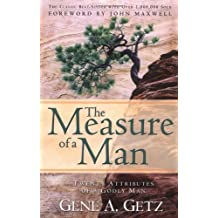 MEASURE OF A MAN THE REVISED: Twenty Attributes of a Godly Man