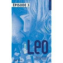 Léo Episode 3