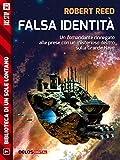 Falsa identità (Biblioteca di un sole lontano)
