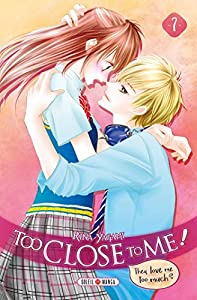 Too Close to Me ! Edition simple Tome 7