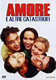 Amore e altre catastrofi [IT Import]